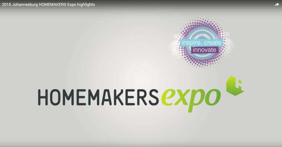 2016 Johannesburg HOMEMAKERS Expo Highlights